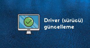 driver güncelleme