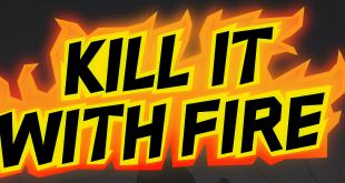 Kill It With Fire - Header