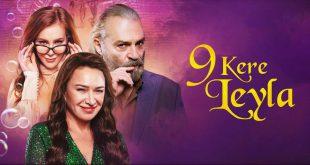 9 Kere Leyla filmi