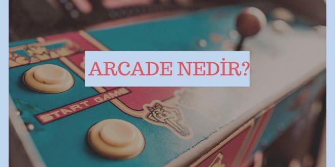 arcade nedir