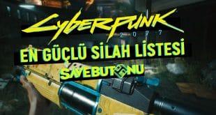 cyberpunk 2077 en güçlü silah