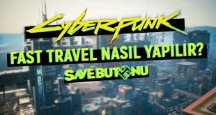 cyberpunk 2077'de fast travel