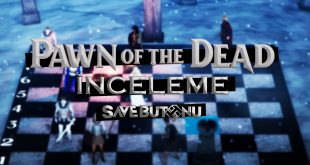 pawn of the dead inceleme