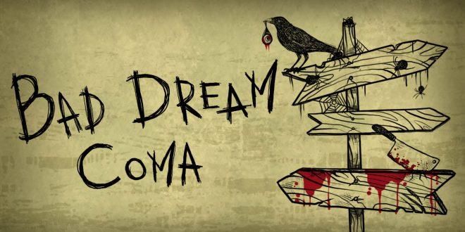 Bad Dream Coma İnceleme