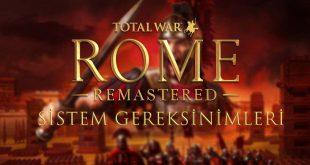 total war rome remastered sistem gereksinimleri