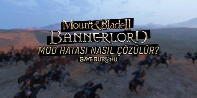bannerlord mod hatası