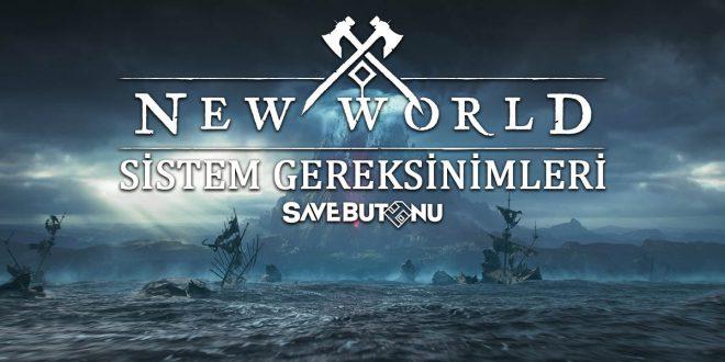 new world sistem gereksinimleri